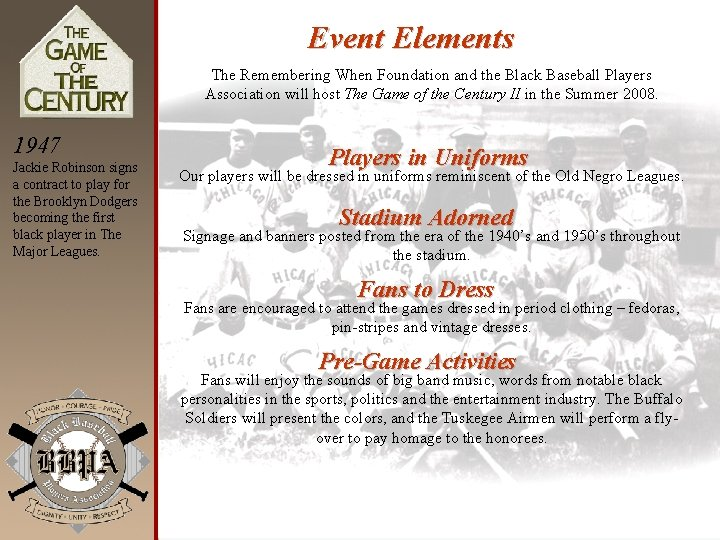 Event Elements The Remembering When Foundation and the Black Baseball Players Association will host