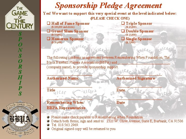 Sponsorship Pledge Agreement Yes! We want to support this very special event at the