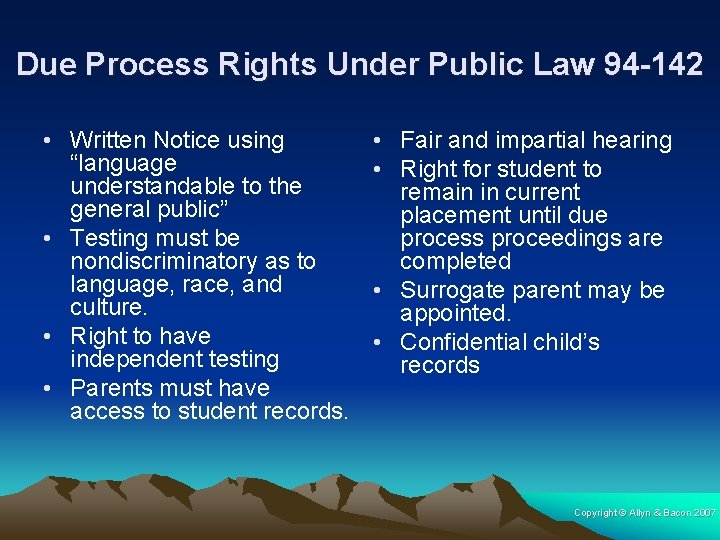 """Due Process Rights Under Public Law 94 -142 • Written Notice using """"language understandable"""