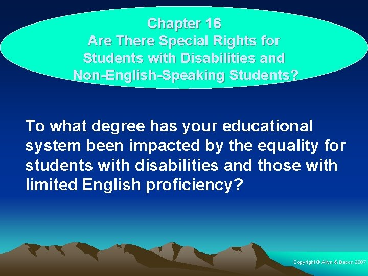 Chapter 16 Are There Special Rights for Students with Disabilities and Non-English-Speaking Students? To