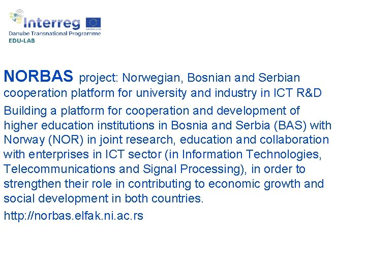 NORBAS project: Norwegian, Bosnian and Serbian cooperation platform for university and industry in ICT