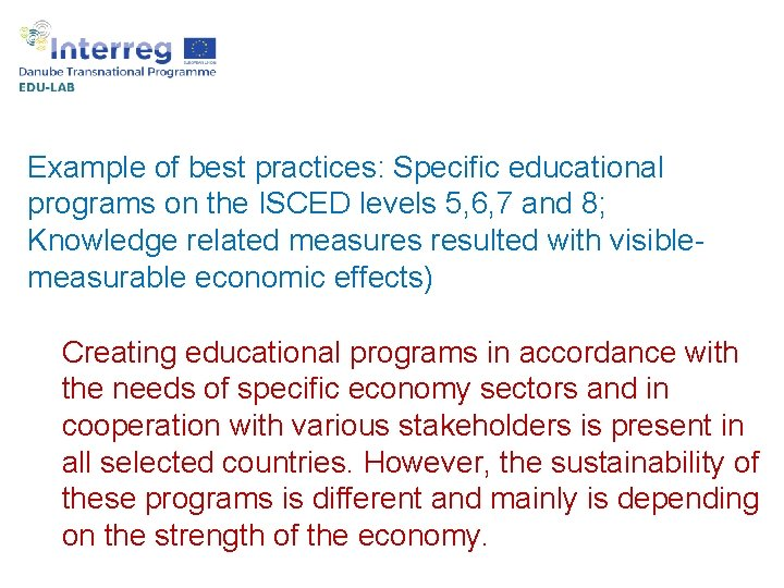 Example of best practices: Specific educational programs on the ISCED levels 5, 6, 7