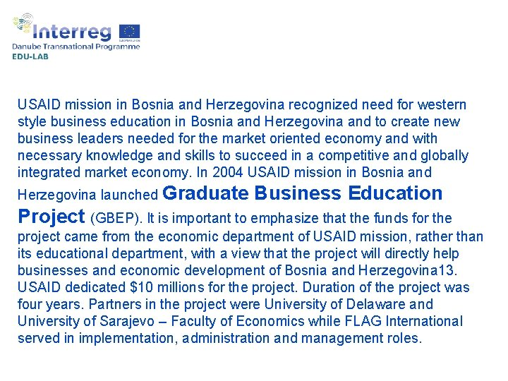 USAID mission in Bosnia and Herzegovina recognized need for western style business education in