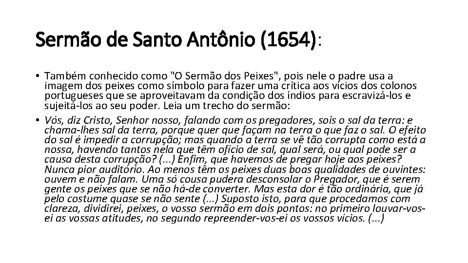 """Sermão de Santo Antônio (1654): • Também conhecido como """"O Sermão dos Peixes"""", pois"""