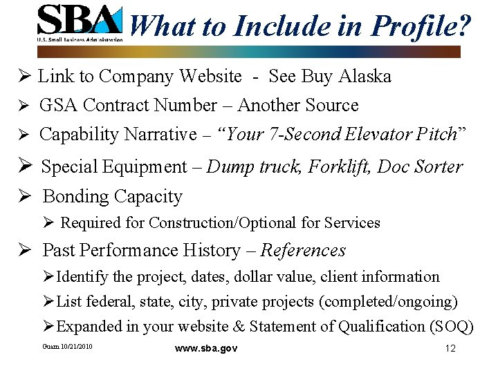 What to Include in Profile? Ø Link to Company Website - See Buy Alaska