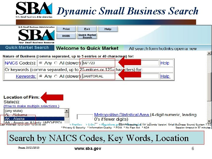 Dynamic Small Business Search by NAICS Codes, Key Words, Location Guam 10/21/2010 www. sba.