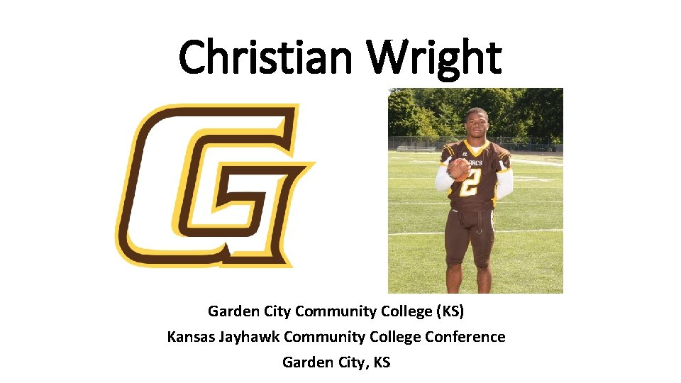 Christian Wright Garden City Community College (KS) Kansas Jayhawk Community College Conference Garden City,
