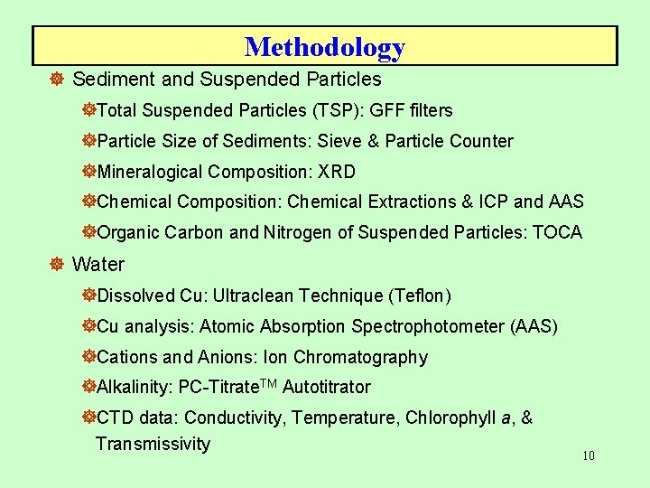 Methodology ] Sediment and Suspended Particles ]Total Suspended Particles (TSP): GFF filters ]Particle Size