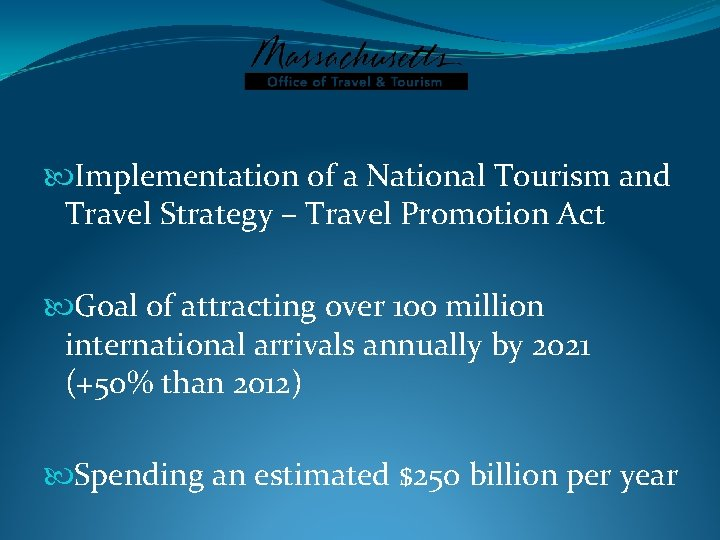 Implementation of a National Tourism and Travel Strategy – Travel Promotion Act Goal