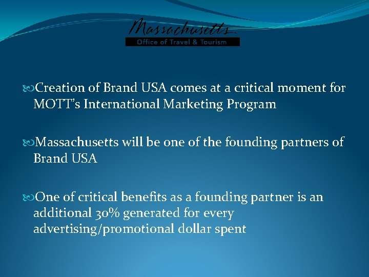 Creation of Brand USA comes at a critical moment for MOTT's International Marketing