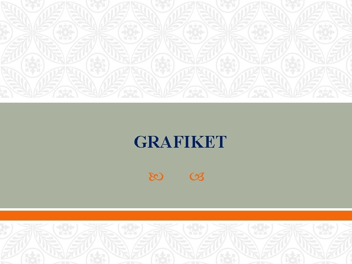 GRAFIKET