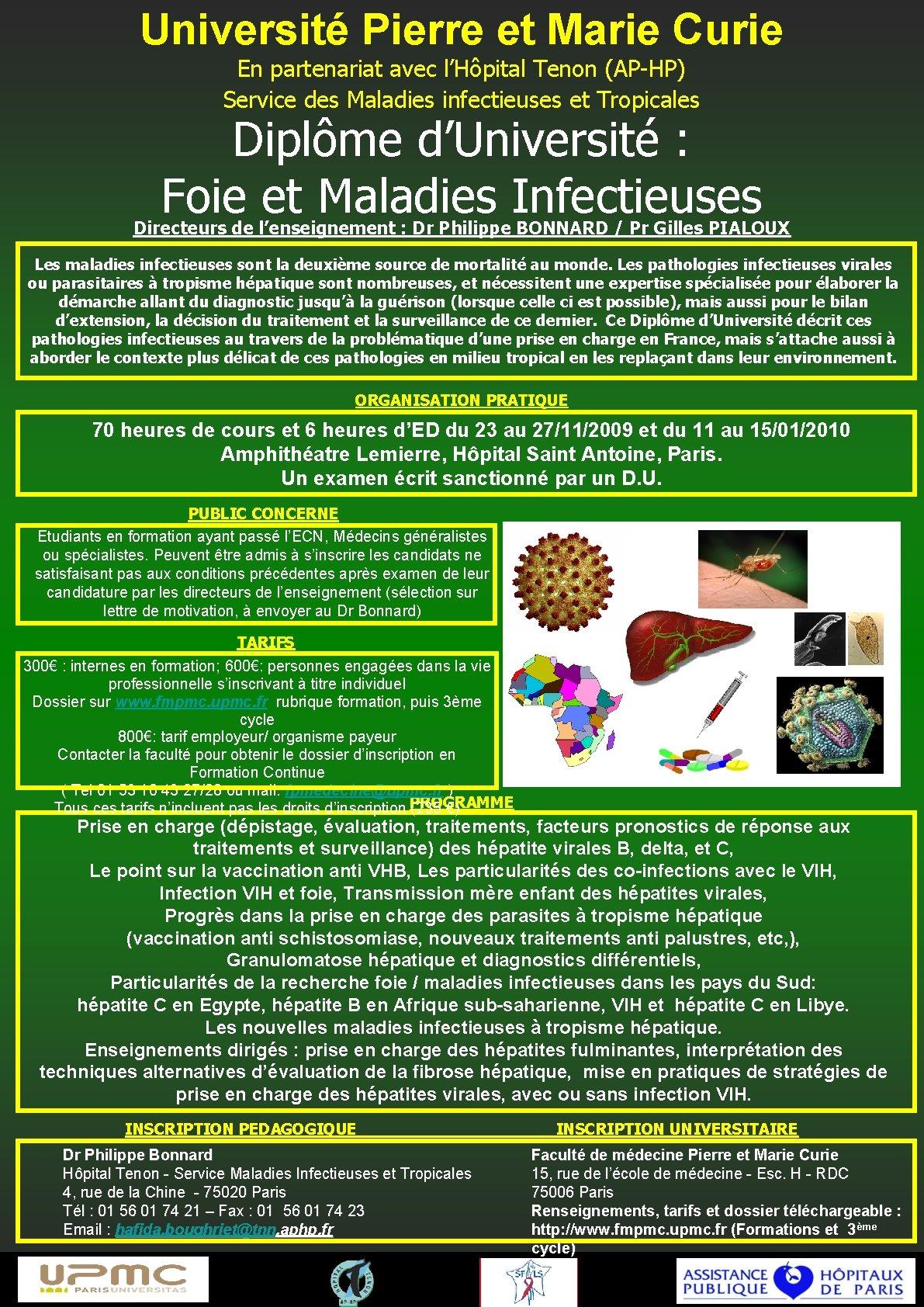 Université Pierre et Marie Curie En partenariat avec l'Hôpital Tenon (AP-HP) Service des Maladies