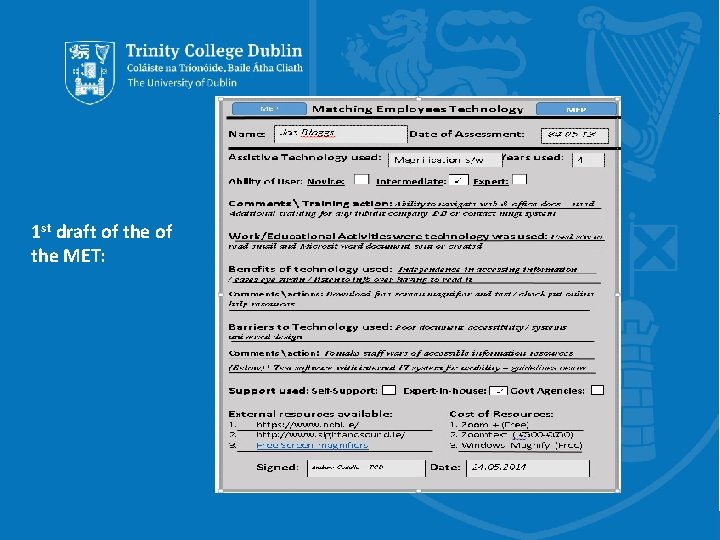 1 st draft of the MET: Trinity College Dublin, The University of Dublin