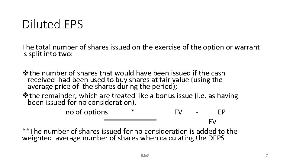 Diluted EPS The total number of shares issued on the exercise of the option