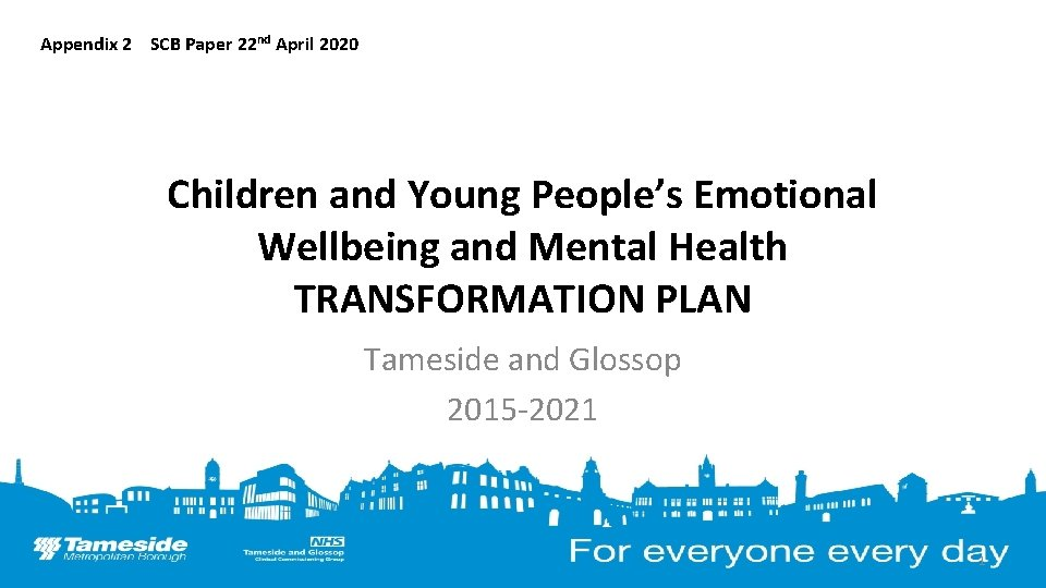 Appendix 2 SCB Paper 22 nd April 2020 Children and Young People's Emotional Wellbeing