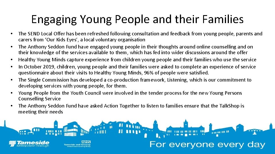 Engaging Young People and their Families • • The SEND Local Offer has been