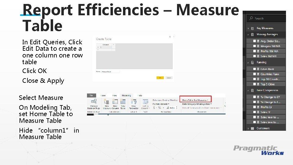 Report Efficiencies – Measure Table In Edit Queries, Click Edit Data to create a