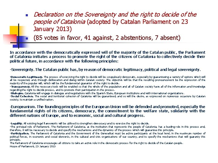 n n Declaration on the Sovereignty and the right to decide of the people