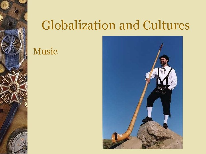 Globalization and Cultures Music