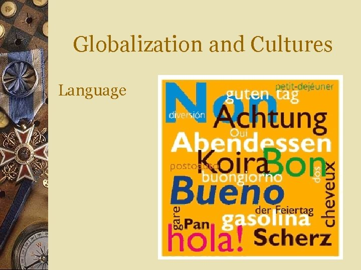 Globalization and Cultures Language