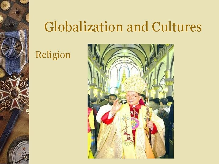 Globalization and Cultures Religion