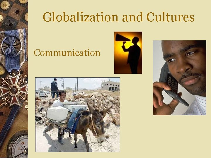 Globalization and Cultures Communication