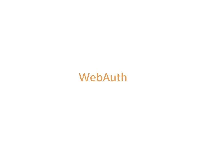 Web. Auth