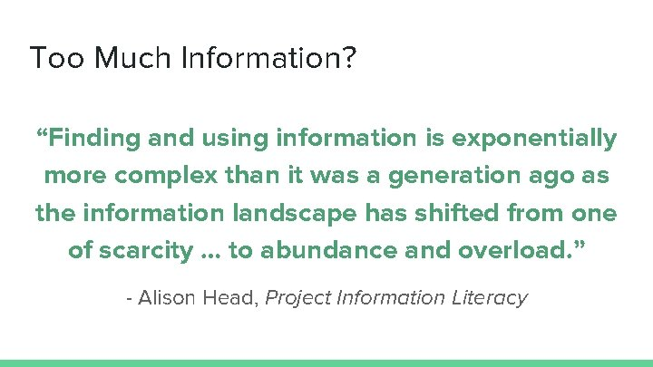 """Too Much Information? """"Finding and using information is exponentially more complex than it was"""