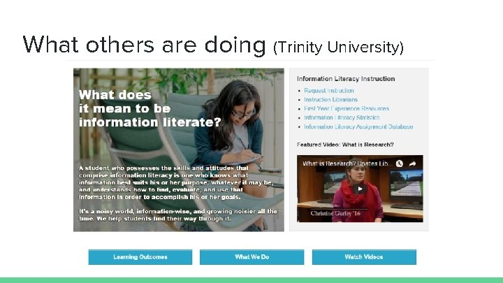 What others are doing (Trinity University)