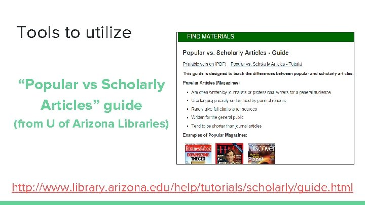 """Tools to utilize """"Popular vs Scholarly Articles"""" guide (from U of Arizona Libraries) http:"""