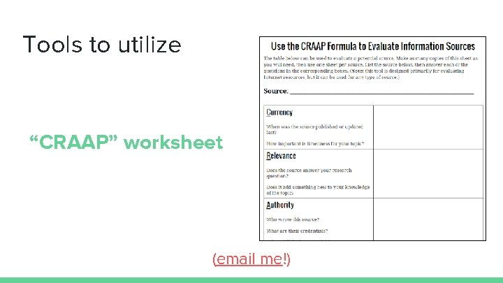 """Tools to utilize """"CRAAP"""" worksheet (email me!)"""