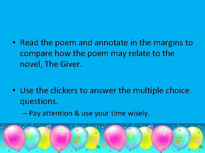 • Read the poem and annotate in the margins to compare how the