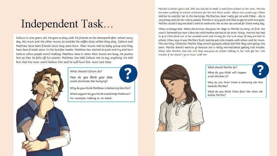Independent Task…