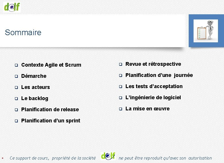 Sommaire q Contexte Agile et Scrum q Revue et rétrospective q Démarche q Planification