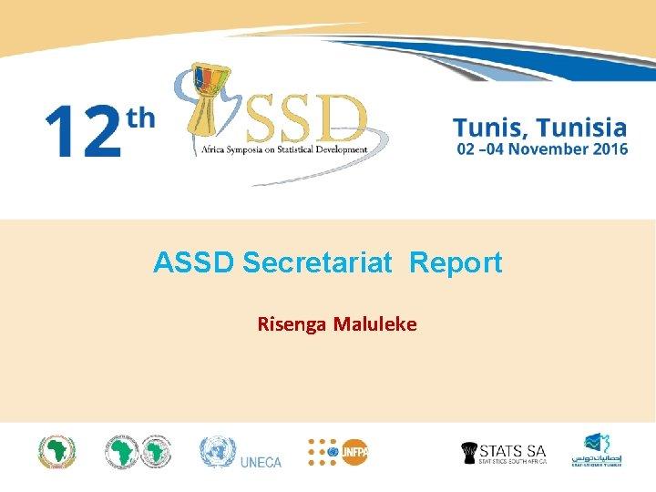 ASSD Secretariat Report Risenga Maluleke