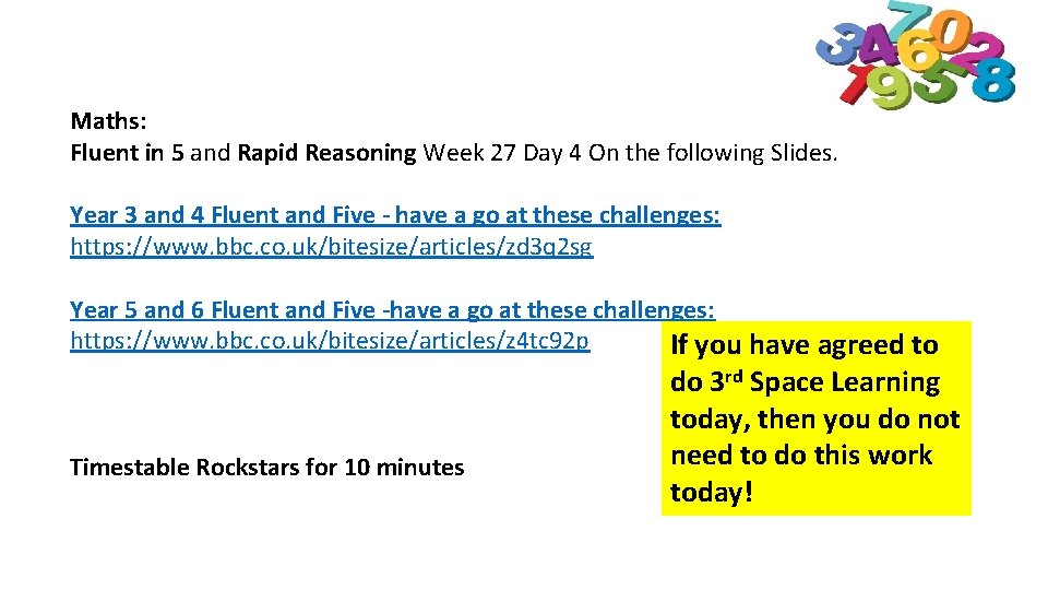 Maths: Fluent in 5 and Rapid Reasoning Week 27 Day 4 On the following