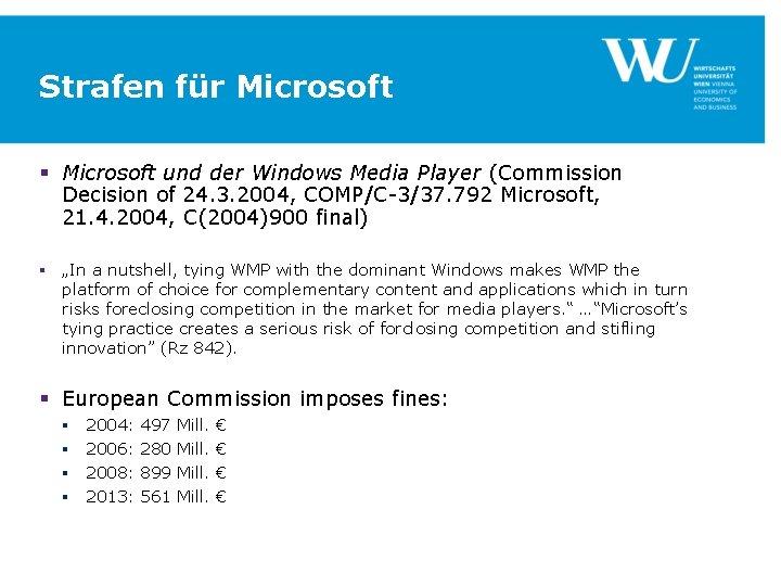 Strafen für Microsoft § Microsoft und der Windows Media Player (Commission Decision of 24.