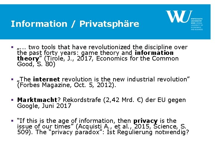 """Information / Privatsphäre § """". . . two tools that have revolutionized the discipline"""