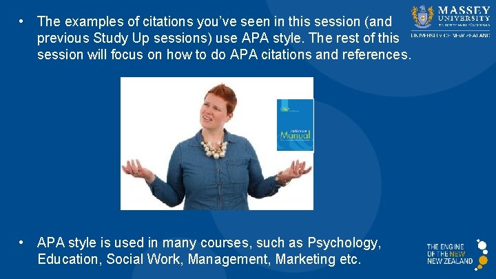 • The examples of citations you've seen in this session (and previous Study
