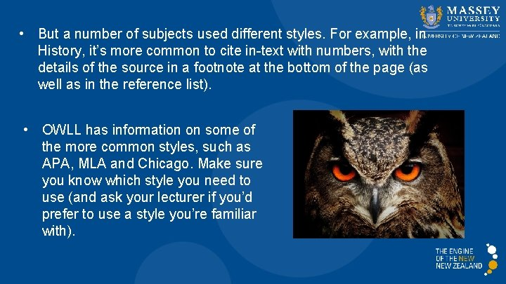 • But a number of subjects used different styles. For example, in History,