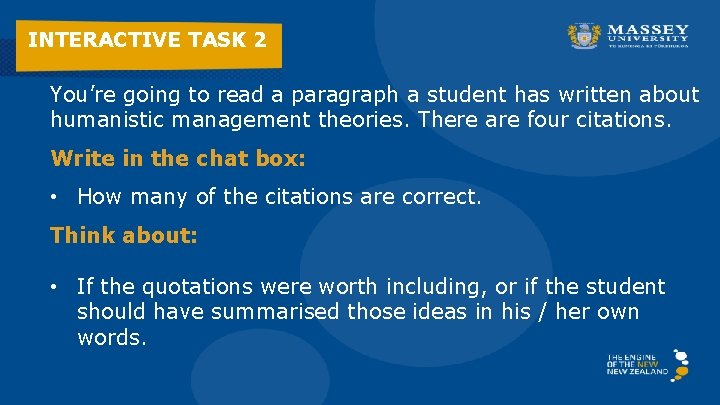 INTERACTIVE TASK 2 You're going to read a paragraph a student has written about