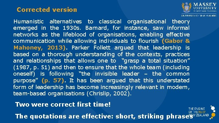 Corrected version Humanistic alternatives to classical organisational theory emerged in the 1930 s. Barnard,