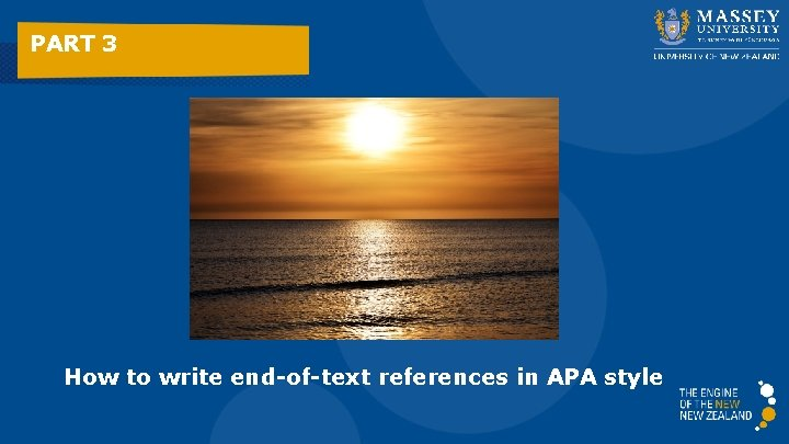 PART 3 How to write end-of-text references in APA style