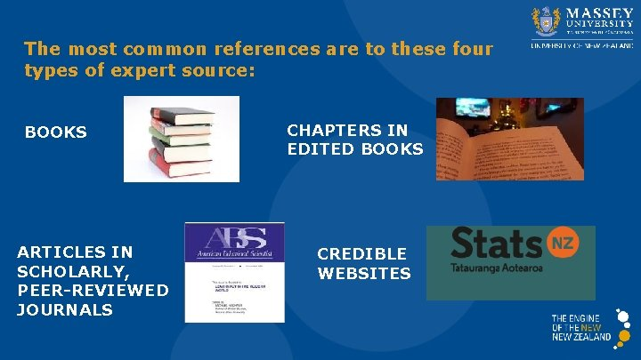 The most common references are to these four types of expert source: BOOKS ARTICLES