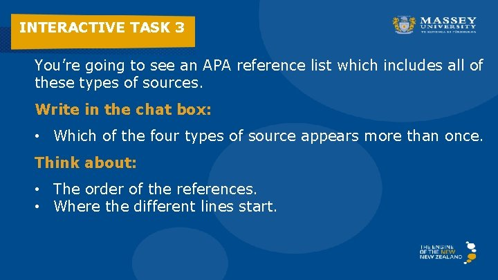 INTERACTIVE TASK 3 You're going to see an APA reference list which includes all