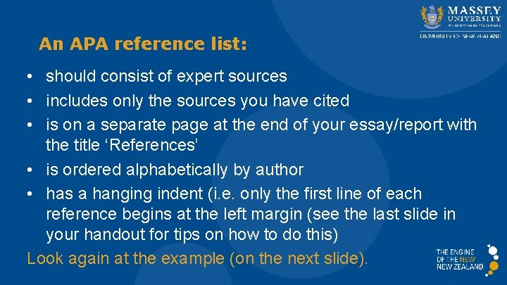An APA reference list: • should consist of expert sources • includes only the