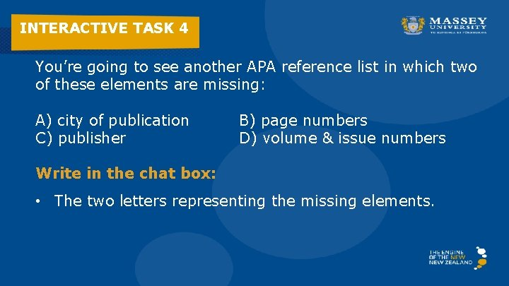 INTERACTIVE TASK 4 You're going to see another APA reference list in which two