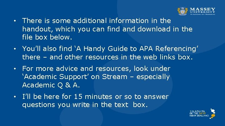 • There is some additional information in the handout, which you can find