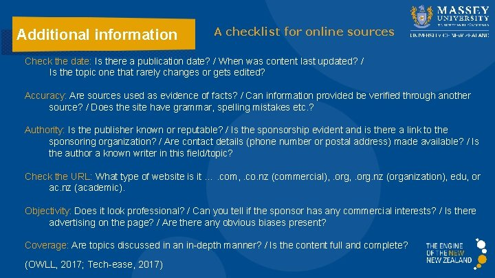 Additional information A checklist for online sources Check the date: Is there a publication