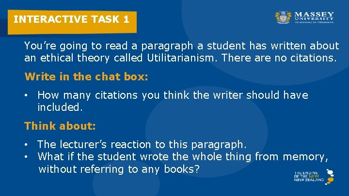 INTERACTIVE TASK 1 You're going to read a paragraph a student has written about